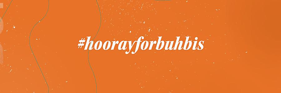 #hooreyforbuhbis